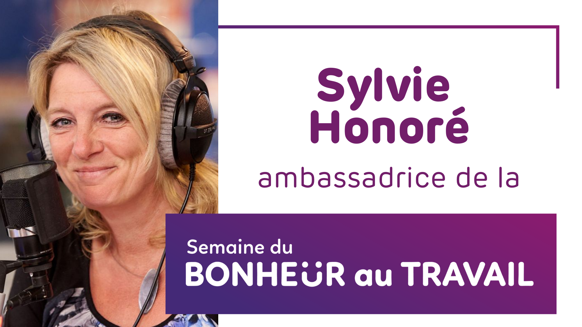 Sylvié Honoré ambassadrice Semaine de la Bonheur au Travail
